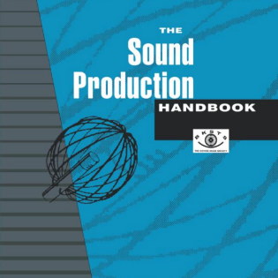 The Production Sound Handbook – Don Atkinson.png