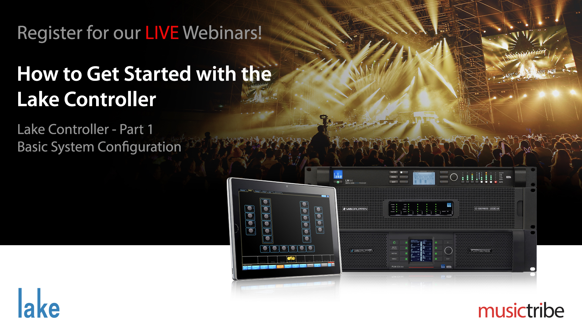 Lake LIVE Webinar: How to Get Started with the Lake Controller (Part1)