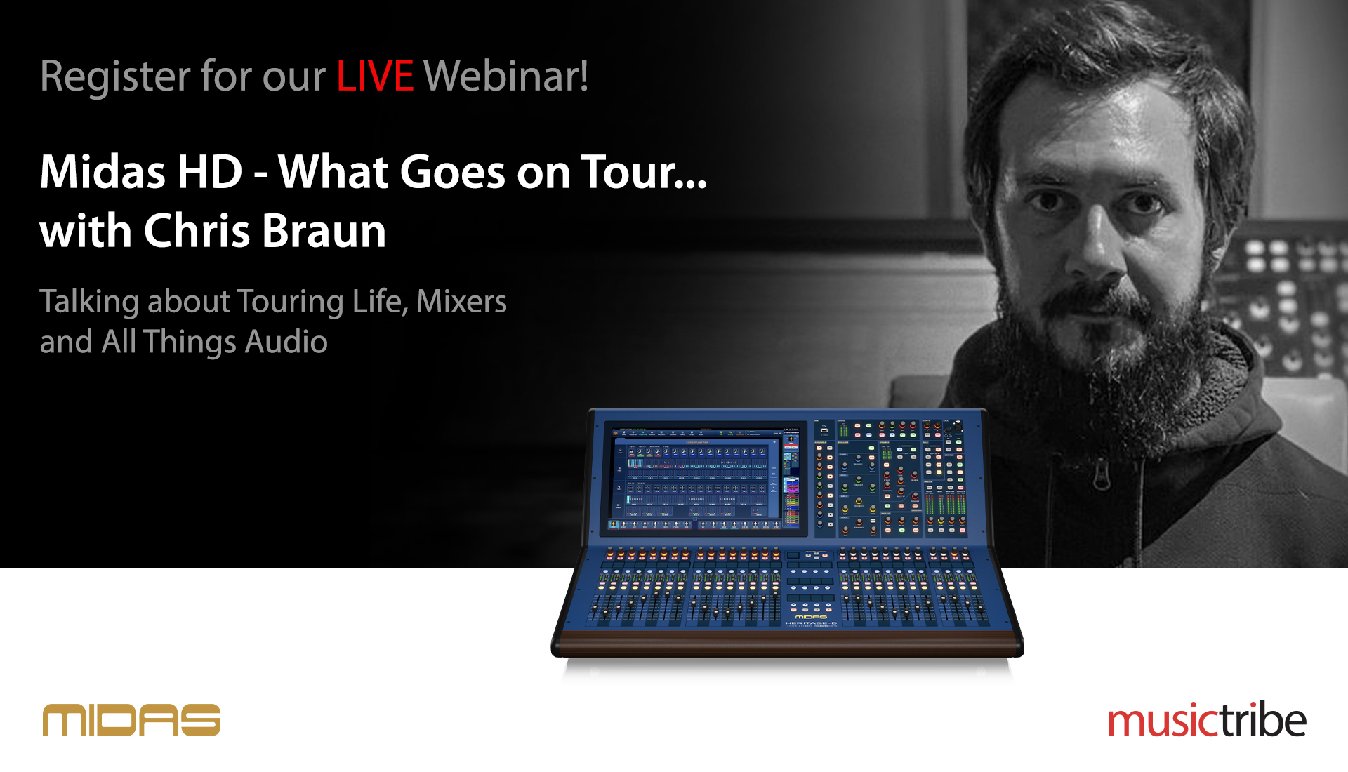 Midas LIVE Webinar: What Goes On Tour... with Chris Braun