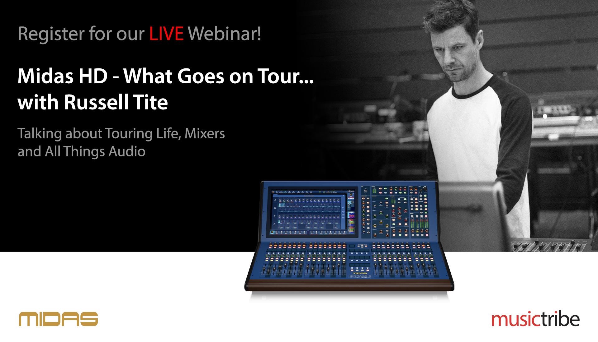 Midas LIVE Webinar: What Goes On Tour... with Russell Tite